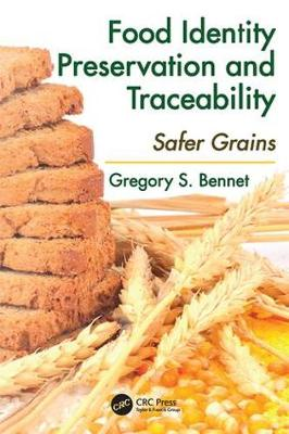 Food Identity Preservation and Traceability: Safer Grains (Paperback)
