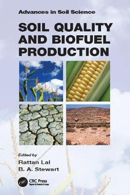 Soil Quality and Biofuel Production - Advances in Soil Science (Paperback)