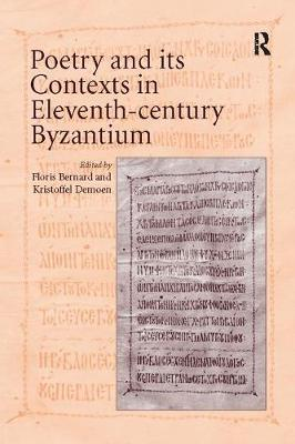 Poetry and its Contexts in Eleventh-century Byzantium (Paperback)