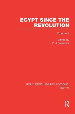 Egypt Since the Revolution - Routledge Library Editions: Egypt (Paperback)