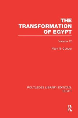 The Transformation of Egypt - Routledge Library Editions: Egypt (Paperback)