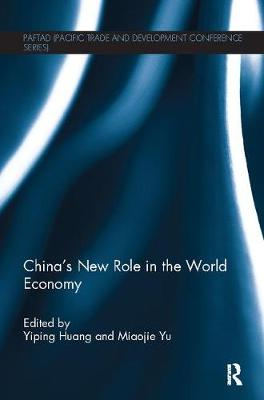 China's New Role in the World Economy - PAFTAD Pacific Trade and Development Conference Series (Paperback)