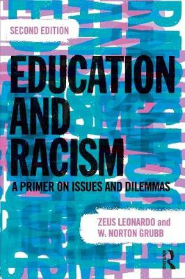 Education and Racism: A Primer on Issues and Dilemmas (Paperback)