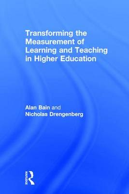 Transforming the Measurement of Learning and Teaching in Higher Education (Hardback)