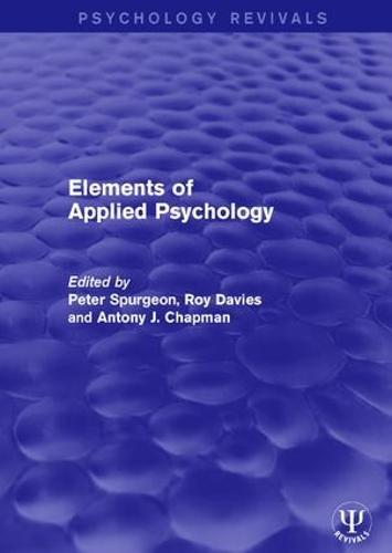 Elements of Applied Psychology - Psychology Revivals (Hardback)