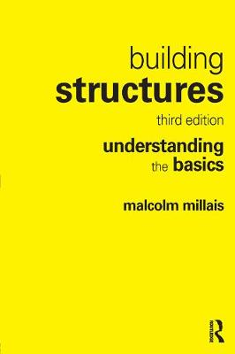 Building Structures: understanding the basics (Hardback)