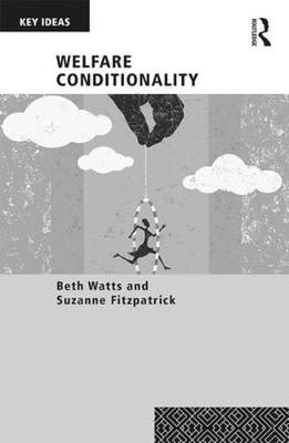 Welfare Conditionality - Key Ideas (Paperback)