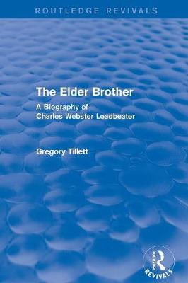 The Elder Brother: A Biography of Charles Webster Leadbeater (Paperback)