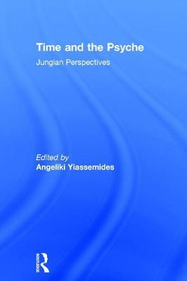 Time and the Psyche: Jungian Perspectives (Hardback)