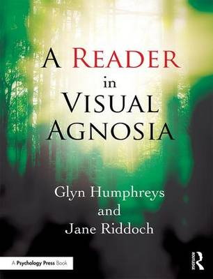 A Reader in Visual Agnosia (Paperback)