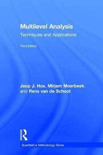 Multilevel Analysis: Techniques and Applications, Third Edition - Quantitative Methodology Series (Hardback)