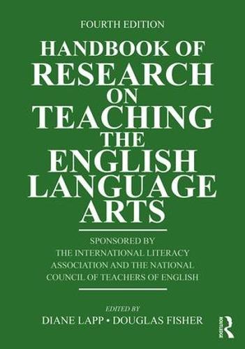 Handbook of Research on Teaching the English Language Arts (Paperback)