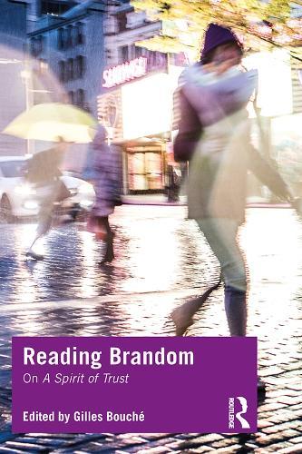 Reading Brandom: On A Spirit of Trust (Hardback)