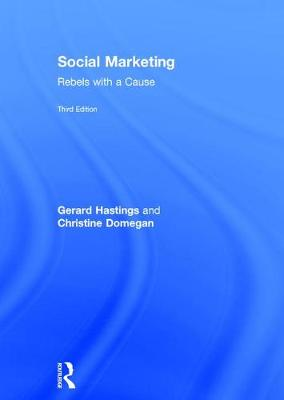 Social Marketing: Rebels with a Cause (Hardback)