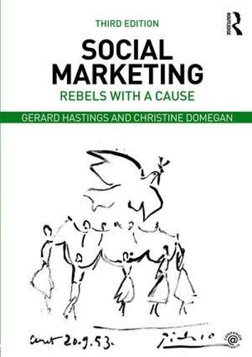 Social Marketing: Rebels with a Cause (Paperback)