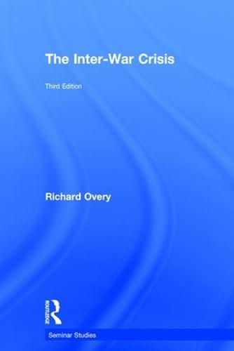 The Inter-War Crisis - Seminar Studies (Hardback)