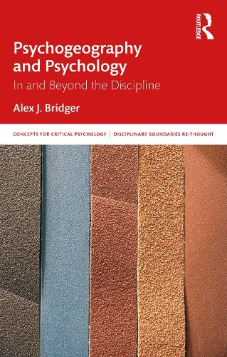 Psychogeography and Psychology - Concepts for Critical Psychology (Paperback)