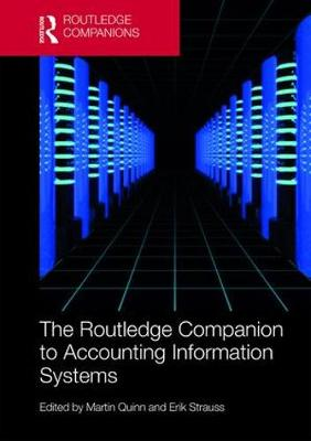 The Routledge Companion to Accounting Information Systems - Routledge Companions in Business, Management and Accounting (Hardback)