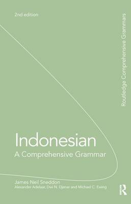 Indonesian: A Comprehensive Grammar - Routledge Comprehensive Grammars (Hardback)