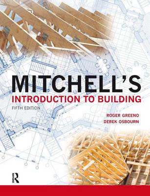 Mitchell's Introduction to Building - Mitchell's Building Series (Hardback)