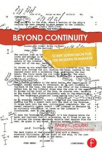 Beyond Continuity: Script Supervision for the Modern Filmmaker (Hardback)