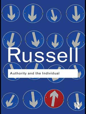 Authority and the Individual - Routledge Classics (Hardback)