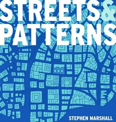 Streets and Patterns (Hardback)