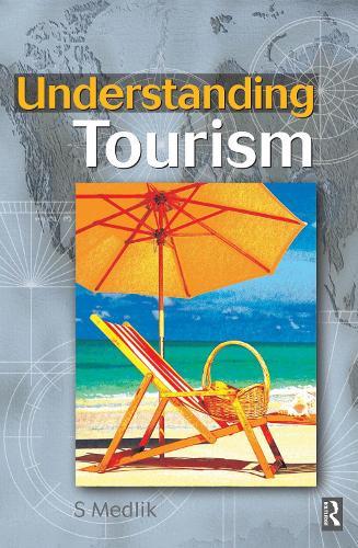 Understanding Tourism (Hardback)