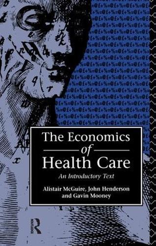 Economics of Health Care (Hardback)