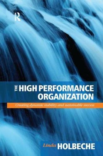 The High Performance Organization (Hardback)