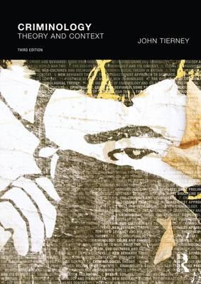 Criminology: Theory and context (Hardback)
