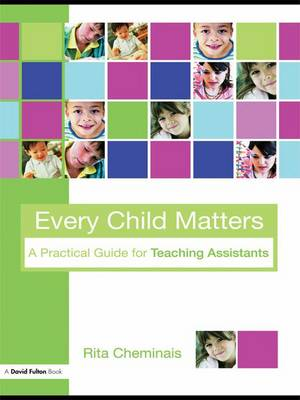 Every Child Matters: A Practical Guide for Teaching Assistants (Hardback)