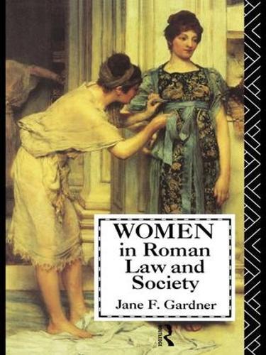 Women in Roman Law and Society (Hardback)