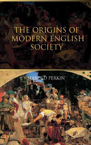 The Origins of Modern English Society (Hardback)