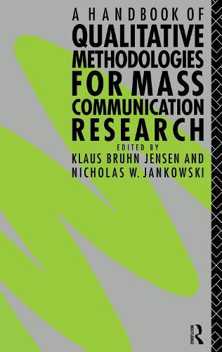 A Handbook of Qualitative Methodologies for Mass Communication Research (Hardback)