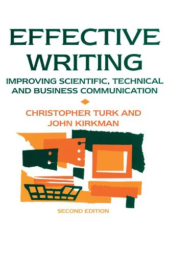 Effective Writing: Improving Scientific, Technical and Business Communication (Hardback)