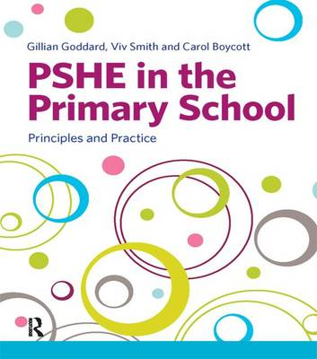 PSHE in the Primary School: Principles and Practice (Hardback)