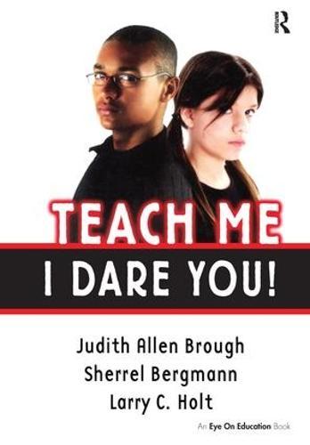Teach Me, I Dare You! (Hardback)