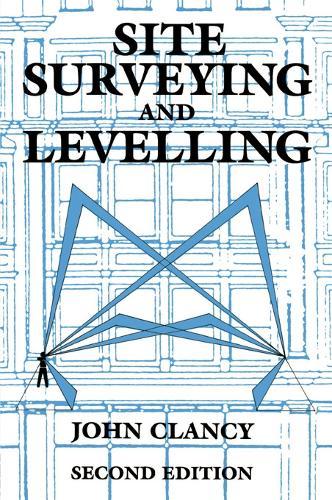 Site Surveying and Levelling (Hardback)