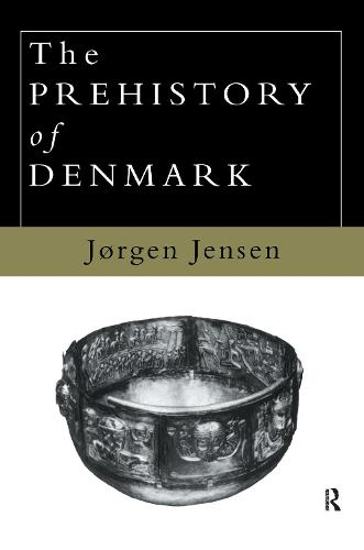 The Prehistory of Denmark (Hardback)