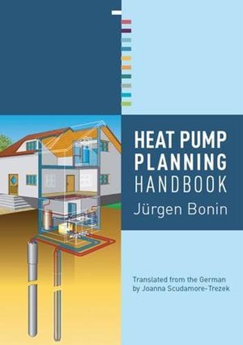 Heat Pump Planning Handbook (Hardback)