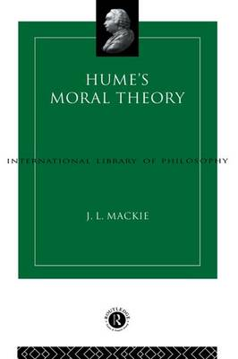 Hume's Moral Theory - International Library of Philosophy (Hardback)