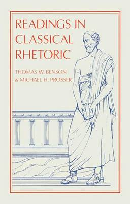 Readings in Classical Rhetoric (Hardback)