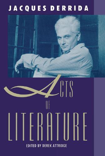 Acts of Literature (Hardback)