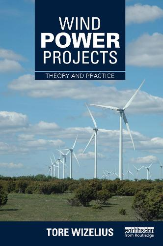 Wind Power Projects: Theory and Practice (Hardback)