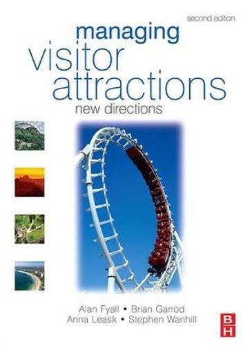 Managing Visitor Attractions (Hardback)