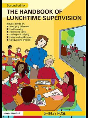 The Handbook of Lunchtime Supervision (Hardback)