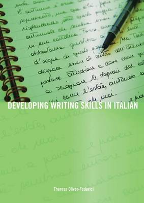 Developing Writing Skills in Italian - Developing Writing Skills (Hardback)
