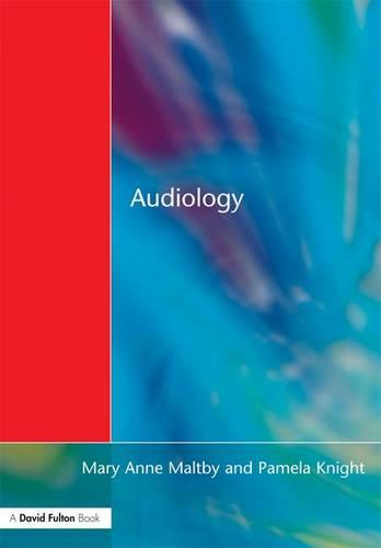 Audiology: An Introduction for Teachers & Other Professionals (Hardback)
