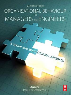 An Introduction to Organisational Behaviour for Managers and Engineers (Hardback)